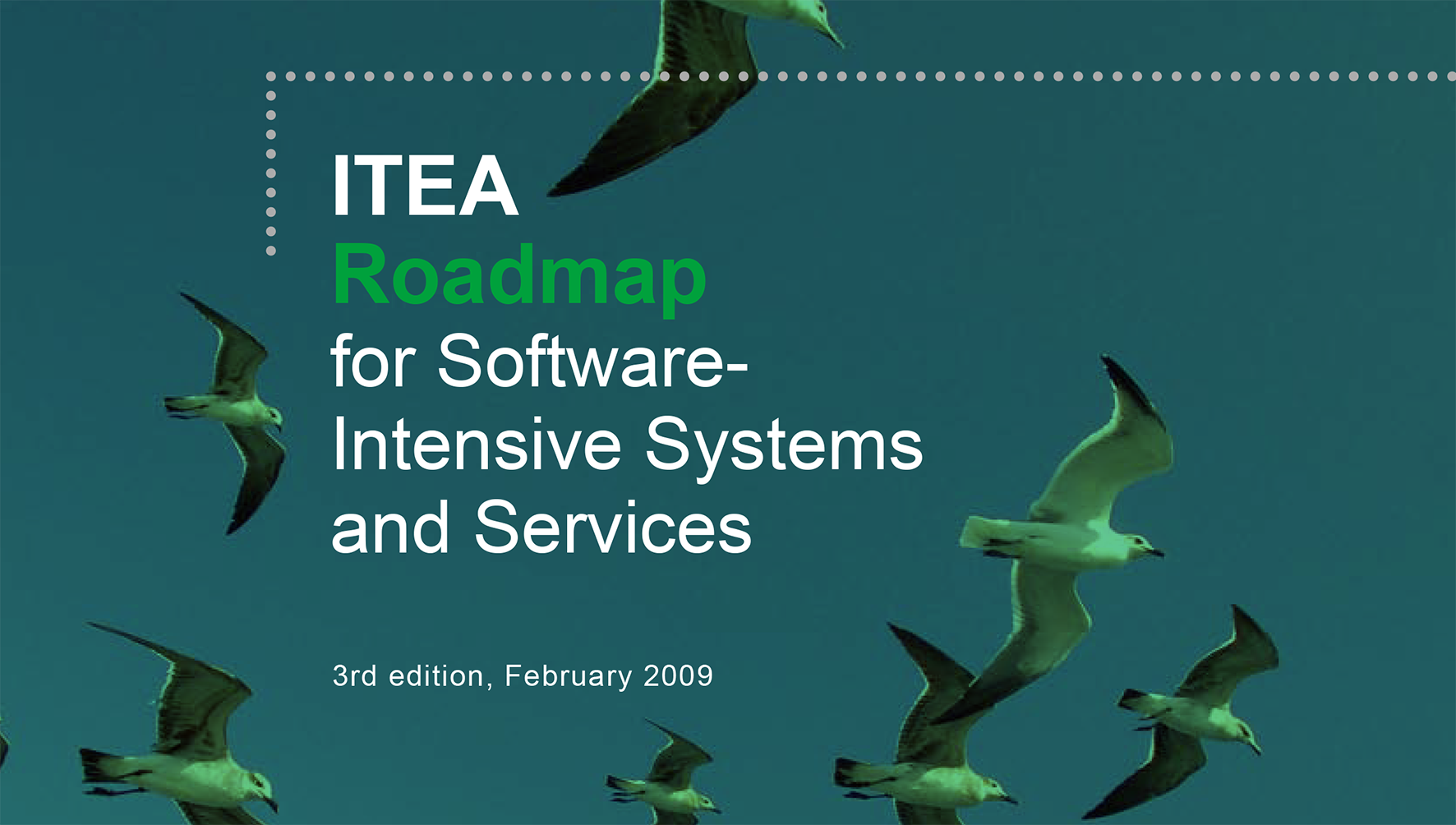 ITEA Roadmap for Software-Intensive Systems &