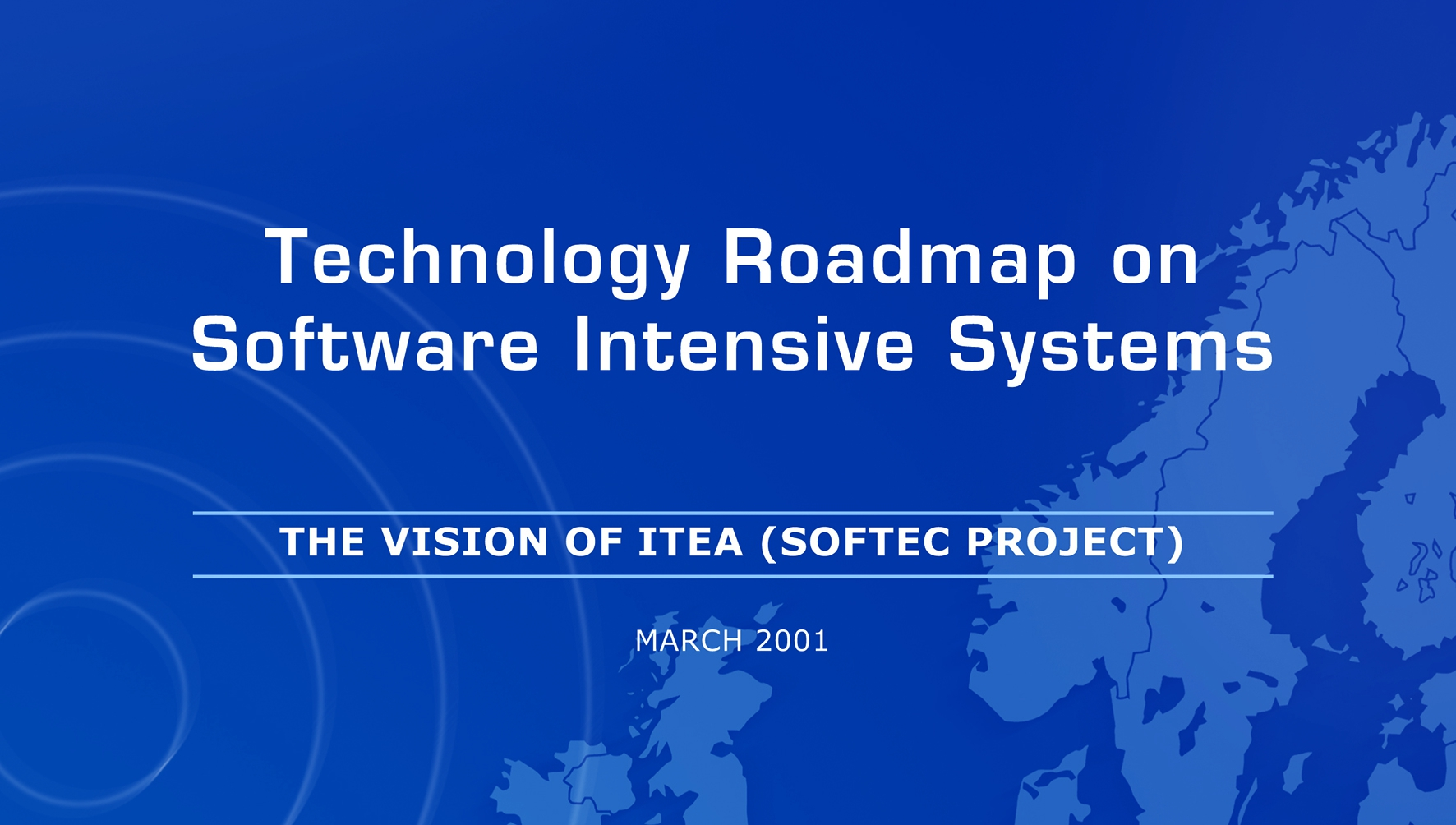 ITEA Roadmap for Software-Intensive