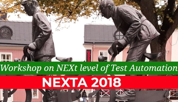 NEXTA 2018 co-located with ICST 2018